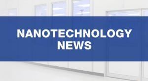 Nanotechnology News